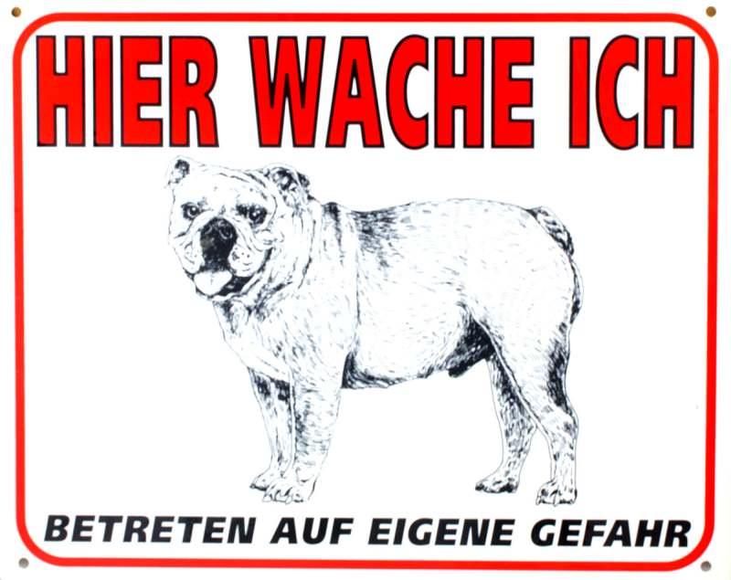 Wetterfestes Schild Hier wache ich mit Englisch Bulldogge