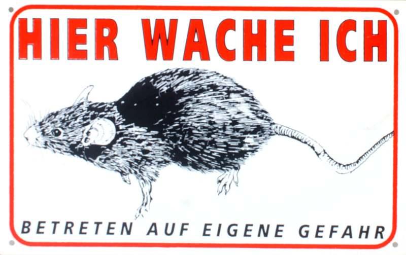 Wetterfestes Schild Hier wache ich mit Ratte